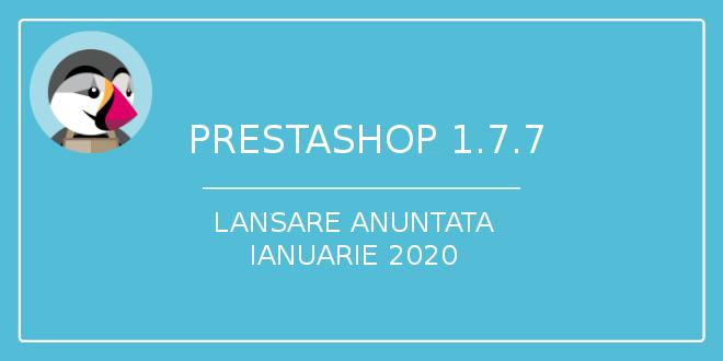 prestashop-1.7.7-lansare ianuarie 2020