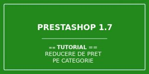 Reducere pret categorie Prestashop 1.7